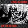 Ain't In No Hurry / Jorma Kaukonen